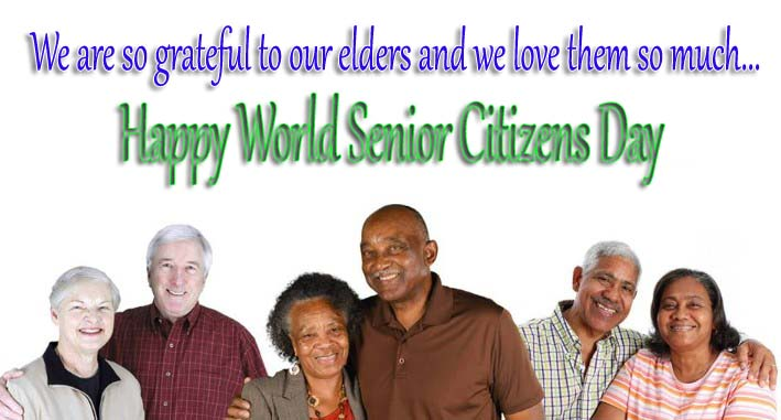 Best Happy World Senior Citizen Day Wishes, SMS, Quotes, Text, Greetings & Messages