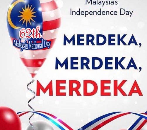 Malaysia National Day - 62th Malaysia National Day 31st August, 2019