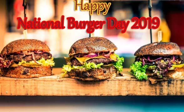 National Burger Day 2019