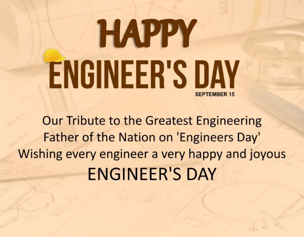 Happy Engineers Day 2019 History, Theme, Wishes, Images, Quotes, Pictures, Messages, Photos, Saying, Pic, Greetings, Poems, Photos, Text SMS & Status