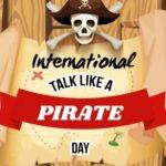 International Talk Like A Pirate Day 2019