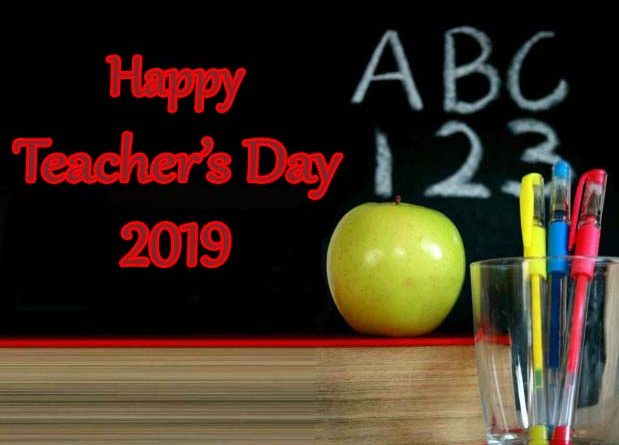 Teachers Day 2019 - Happy Teacher's Day 2019