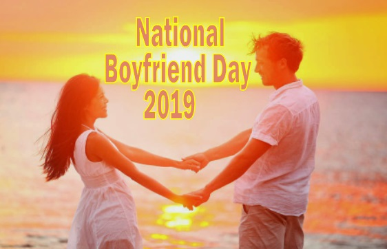 National Boyfriend Day 2019